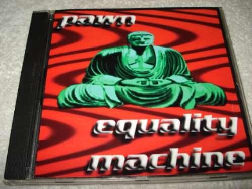 Cd Importado Pawn Equality Machine