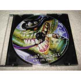 Cd Slash's Snakepit Ain't Life Grand