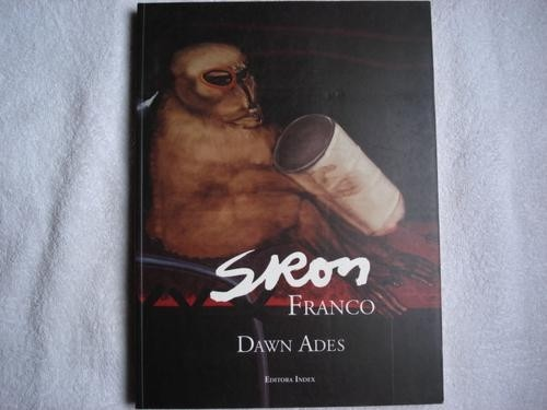 Livro De Arte Siron Franco Figures And Likenesses Novo 1995
