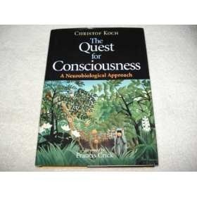 Livro The Quest For Consciousness A Neurobiological Approach