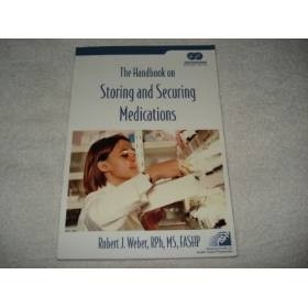 Livro The Handbook On Storing And Securing Medications 2006