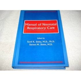 Livro Manual Of Neonatal Respiratory Care - Sinha E Doon