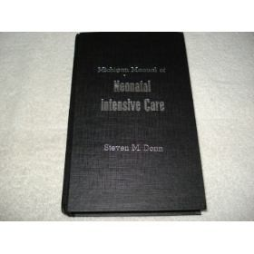 Livro Michigan Manual Of Neonatal Intensive Care - 3a. Ed.